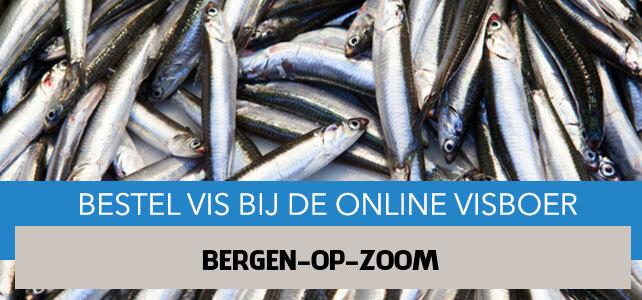 Vis bestellen en laten bezorgen in Bergen op Zoom