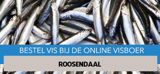 Vis bestellen en laten bezorgen in Roosendaal