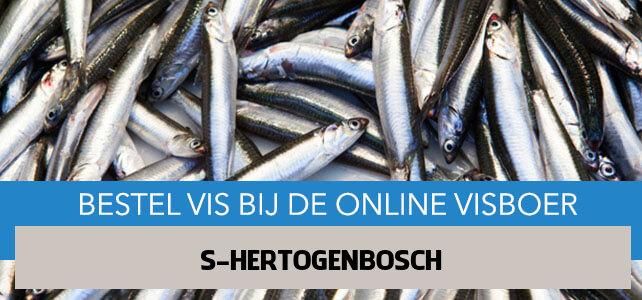 Vis bestellen en laten bezorgen in 's Hertogenbosch